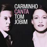 CARMINHO CANTA TOM JOBIM COVER 3000X3000 pixels